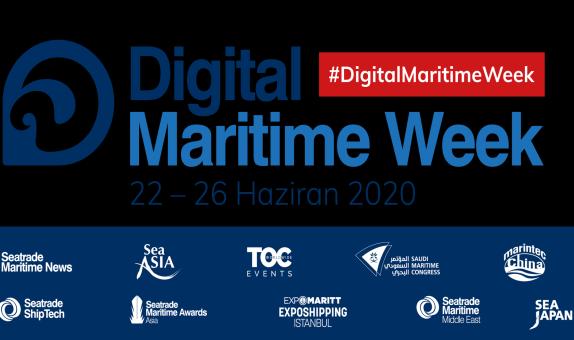 Digital Maritime Week 22-26 Haziran 2020 Tarihlerinde Gerçekleşecek ve 5 GünSürecek